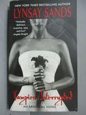 【書寶二手書T1/原文小說_IDA】Vampire, Interrupted_Sands, Lynsay