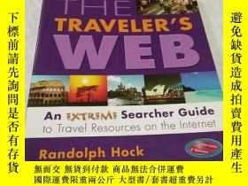 二手書博民逛書店The罕見Traveler s Web(旅行者網)Y6856 H