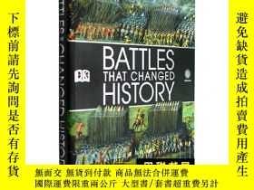 二手書博民逛書店原版DK大百科Battles罕見that Changed History軍事戰爭知名戰役Y130612 Dk