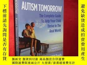 二手書博民逛書店Autism罕見Tomorrow: The Complete G