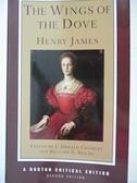 【書寶二手書T1/原文小說_IE9】The Wings of the Dove: Authoritative Text, the Author…