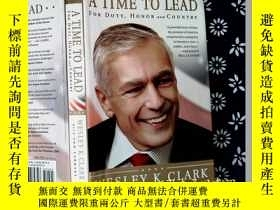 二手書博民逛書店英文原版罕見A Time to Lead: For Duty,