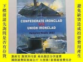 二手書博民逛書店confederate罕見ironclad vs union i