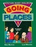 二手書博民逛書店 《Going Places: Picture-Based English》 R2Y ISBN:0201825252│Burton
