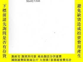 二手書博民逛書店THE罕見PAINTERLY LENS:MANLY CHIN 【