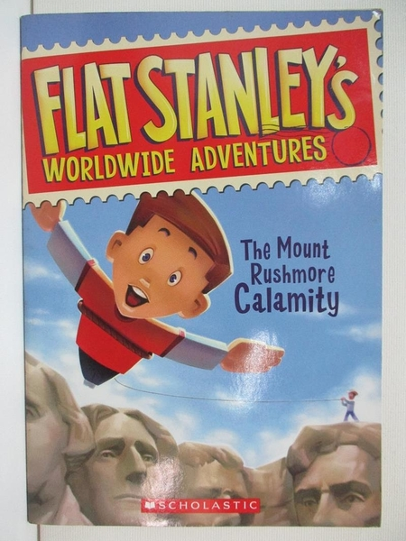 【書寶二手書T2/原文小說_A7C】The Mount Rushmore Calamity (Flat Stanley s Worldwide Adventures, No. 1)_Jeff Brown