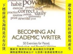二手書博民逛書店Becoming罕見An Academic Writer-成為學術作家Y436638 Patricia Goo