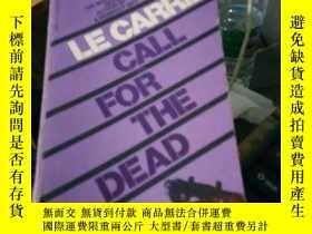 二手書博民逛書店call罕見for the dead johnl le carr