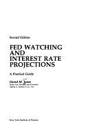 二手書博民逛書店《Fed Watching and Interest Rate Projections: A Practical Guide》 R2Y ISBN:013313735X