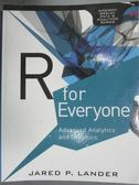 【書寶二手書T1/電腦_ZDX】R for Everyone: Advanced Analytics and Graphics_Lander, Jared P.