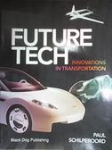 【書寶二手書T2/原文書_J4M】Future Tech: Innovations in Transportation_