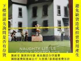 二手書博民逛書店NAUGHTY罕見LITTLE PEOPLE POSTCARDS 英文版Y42402