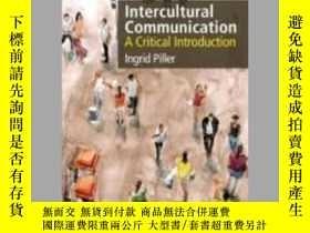 二手書博民逛書店Intercultural罕見Communication: A Critical In...-Y465786