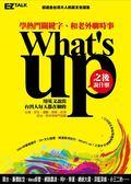 (二手書)What's up之後說什麼?:學熱門關鍵字,和老外聊時事(1書1 MP3)