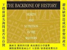 二手書博民逛書店The罕見Backbone Of HistoryY256260 Steckel, Richard H.; Ro