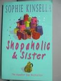 【書寶二手書T6/原文小說_GSD】Shopaholic & Sister : (Shopaholic Book