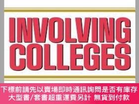 二手書博民逛書店預訂Involving罕見Colleges: Successful Approaches To Fosteerin