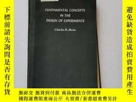 二手書博民逛書店實驗設計基本概念罕見精裝 英文版Y22264 Charles R.Hicks PRINTED IN AMERI