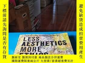 二手書博民逛書店LESS罕見AESTHETICS MORE ETHICS 大16