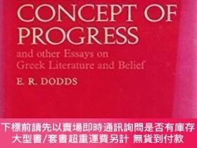 二手書博民逛書店Ancient罕見Concept Of Progress And Other Essays On Greek Li