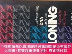二手書博民逛書店Understanding罕見DNA and Gene Cloning: A Guide for the Curi