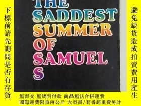 二手書博民逛書店THE罕見SADDEST SUMMER OF SAMUEL S