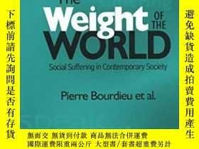 二手書博民逛書店The罕見Weight Of The WorldY364153 Pierre Bourdieu Et Al.