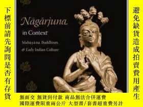 二手書博民逛書店【罕見】Nagarjuna in Context: Mahaya