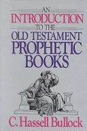 二手書博民逛書店 《An Introduction to the Old Testament Prophetic Books》 R2Y ISBN:0802441424│Moody Pub