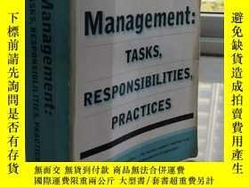 二手書博民逛書店Management:罕見Tasks, Responsibilities, Practices 【英文原版, 佳】
