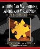 二手書博民逛書店 《Modern Data Warehousing, Mining, and Visualization: Core Concepts》 R2Y ISBN:0131014595