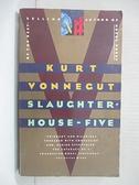 【書寶二手書T3/原文小說_AL2】Slaughterhouse-Five or the Children s Crusade_Vonnegut, Kurt