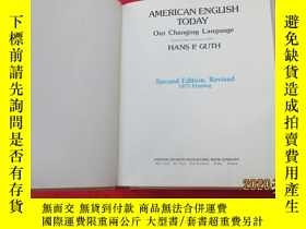 二手書博民逛書店American罕見English Today--今天美國英語【英文原版】Y23112 HANS P. GUT
