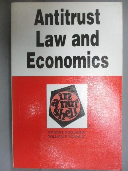 【書寶二手書T1/大學商學_NGC】Antitrust Law and Economics in..._Ernest Gellhorn