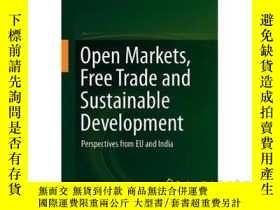 二手書博民逛書店Open罕見Markets, Free Trade and Su