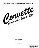 二手書博民逛書店 《Corvette, America s Sports Car》 R2Y ISBN:0517424630│Crescent
