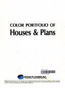 二手書博民逛書店 《Color Portfolio of Houses & Plans》 R2Y ISBN:091889462X│Home Planners