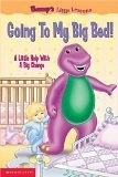 二手書博民逛書店《Going to My Big Bed: A Little H