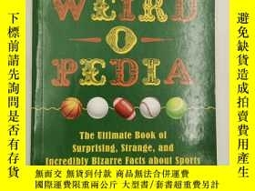 二手書博民逛書店Sports罕見Weird-o-Pedia: The Ultim
