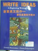【書寶二手書T4/語言學習_PMV】Write ideas:創意英文寫作-最佳基礎寫作範本_Connie Shoemak