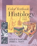 二手書博民逛書店 《Color Textbook of Histology》 R2Y ISBN:0721688063│Saunders