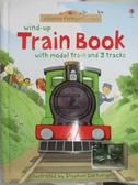 【書寶二手書T1/少年童書_EFA】Wind-up train book_Stephen Cartwright