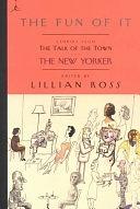 二手書博民逛書店《The Fun of it: Stories from The Talk of the Town, The New Yorker》 R2Y ISBN:0375756493