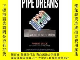 二手書博民逛書店pipe罕見dreamsY177675 Bryce, Robert PublicAffairs ISBN:97