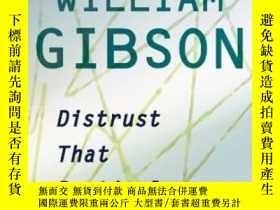 二手書博民逛書店Distrust罕見That Particular FlavorY255562 William Gibson