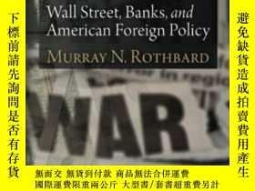 二手書博民逛書店Wall罕見Street, Banks, And American Foreign PolicyY364682