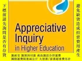 二手書博民逛書店Appreciative罕見Inquiry In Higher Education: A Transformati