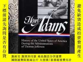 二手書博民逛書店Henry罕見Adams: History of the United States During the Adm