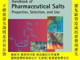 二手書博民逛書店Pharmaceutical罕見Salts: Properties, Selection, and Use, 2n