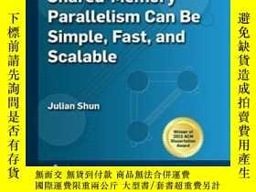 二手書博民逛書店Shared-memory罕見Parallelism Can Be Simple, Fast, And Scala